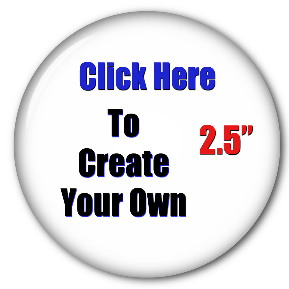 Pinback Buttons Promotional Buttons Picture Buttons