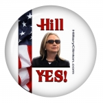 "Hillary Clinton ""Hill Yes"" campaign button"