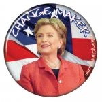 Hillary Change Maker campaign button