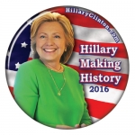 Hillary Making History campaign button
