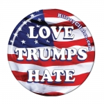 LOVE TRUMPS HATE 100pk Hillary Clinton campaign button