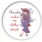 Red HAT Button 322 - Chocolate makes my clothes shrink